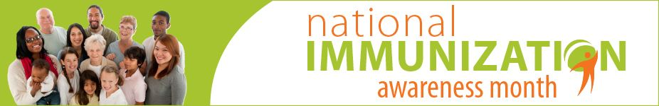 National Immunization Awareness Month Banner
